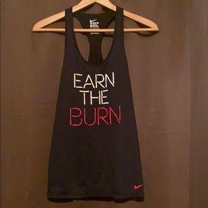 """Nike """"Earn the burn"""" Dri-fit tank"""